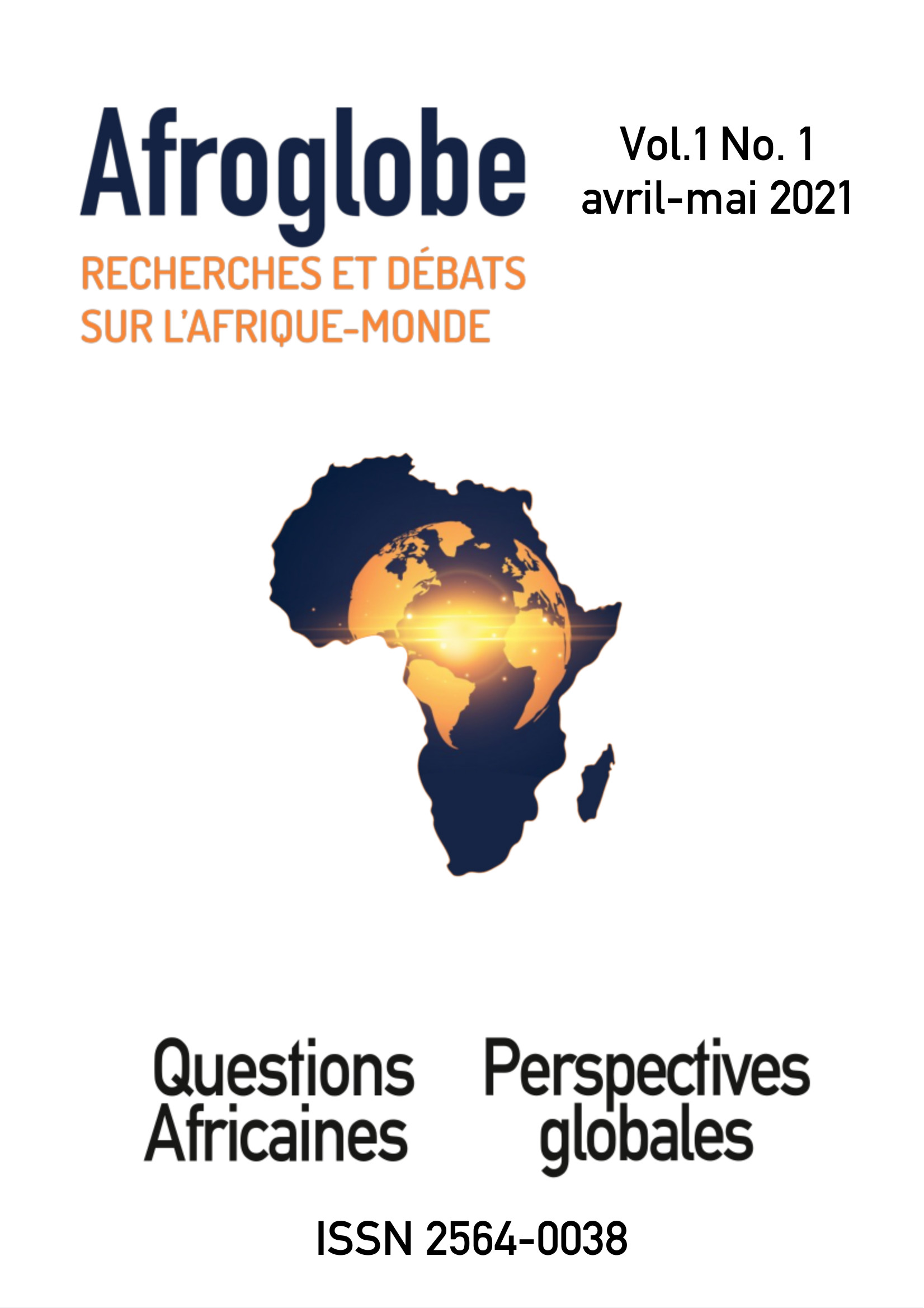 Afficher Vol. 1 No. 1 Avril/Mai (2021): Questions africaines-Perspective globale